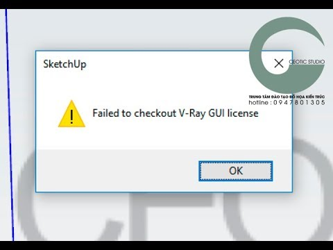 Sửa lỗi Failed to checkout V-ray for Sketchup license