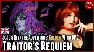 Traitor's Requiem【Jojo's Bizarre Adventure: Golden Wind OP 2】ENGLISH COVER by Dress Up Town