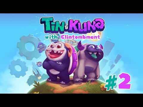 Tin & Kuna Episode 2: We are almost Sonic.  