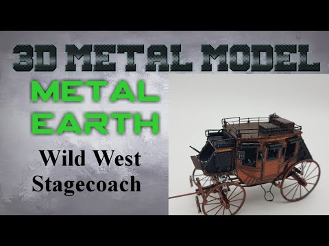 Metal Earth Build - Wild West Stagecoach