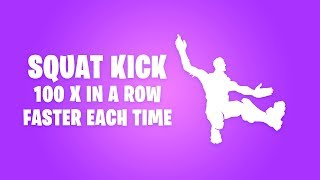 FORTNITE SQUAT KICK EMOTE 100x IN A ROW (FASTER EACH TIME)