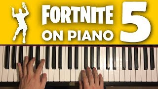 FORTNITE DANCES ON PIANO (Part 5)
