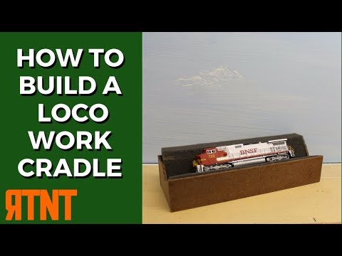 How to Build a Model Railroad Locomotive Cradle