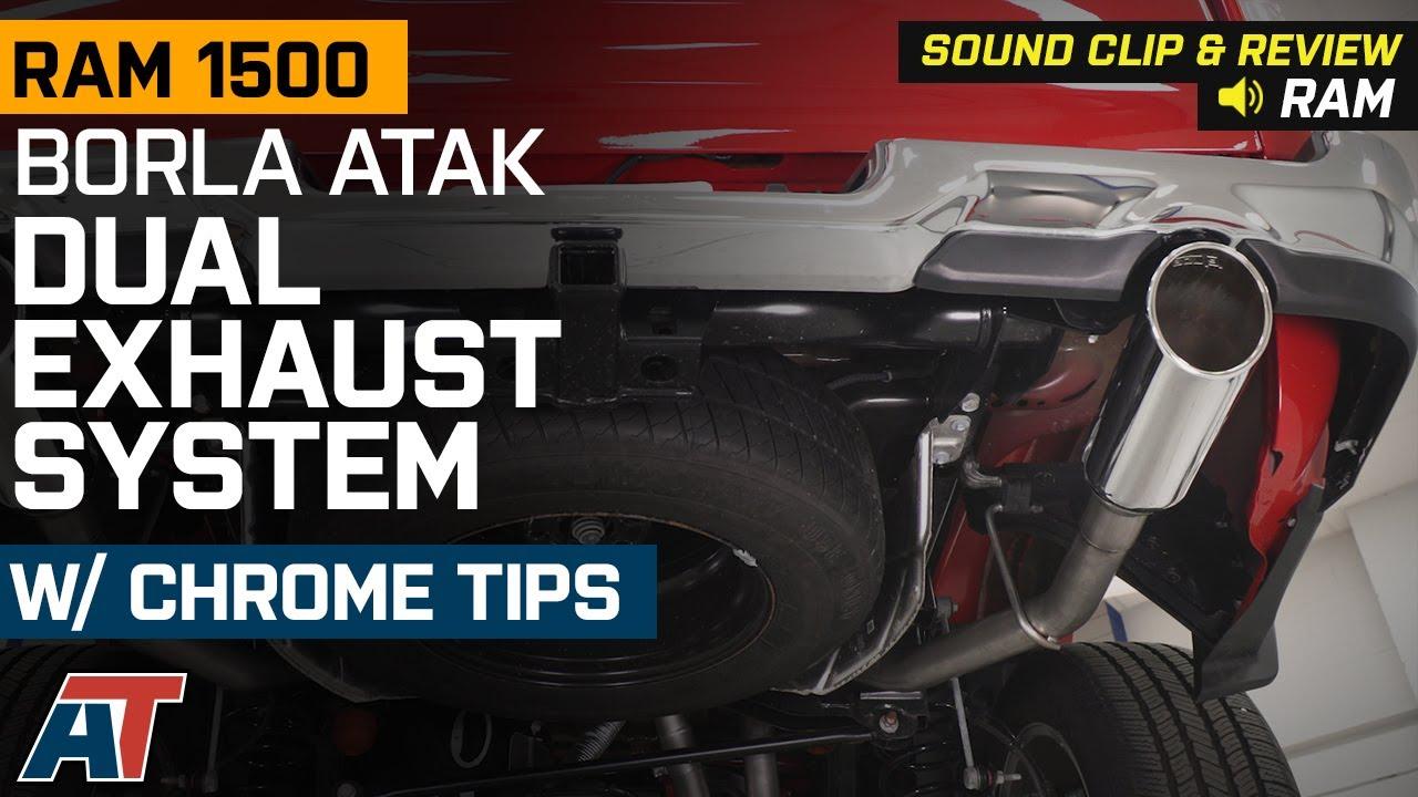 2019 2020 ram 1500 5 7l borla atak dual exhaust system w chrome tips sound clip review
