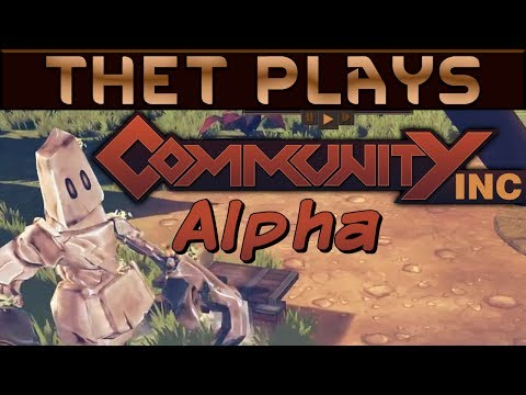 Thet Plays the Community Inc. Alpha - Building A Village For