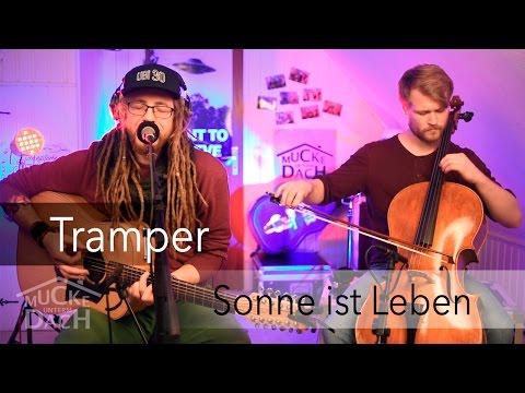 Tramper - Sonne ist Leben (live @ Mucke unterm Dach)