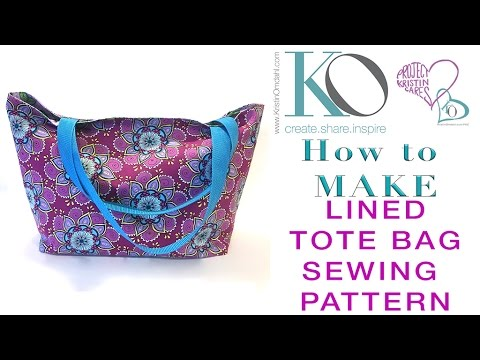 How To Make A Lined Tote Bag Free Sewing Pattern Youtube