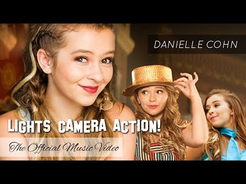 Danielle Cohn | LIGHTS CAMERA ACTION! | The Official Music Video