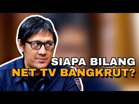 SIAPA BILANG NET TV BANGKRUT?