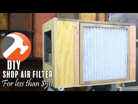 DIY Shop Air Filter For Less Than $50