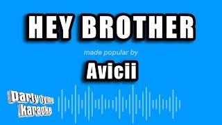 Avicii - Hey Brother (Karaoke Version)