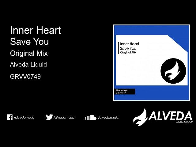 Inner Heart - Save You (Original Mix)