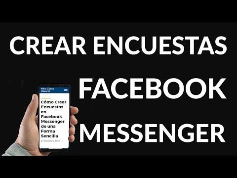 Cómo Crear Encuestas en Facebook Messenger de una Forma Sencilla