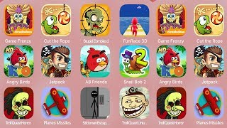 GameFrenzy,Cut the Rope,StupidZombies2,FunRace3D,AngryBirdsRioHD,Jetpack,ABFriends,SnailBob2