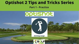Optishot 2 Tips & Tricks Series - Part 1 Practice