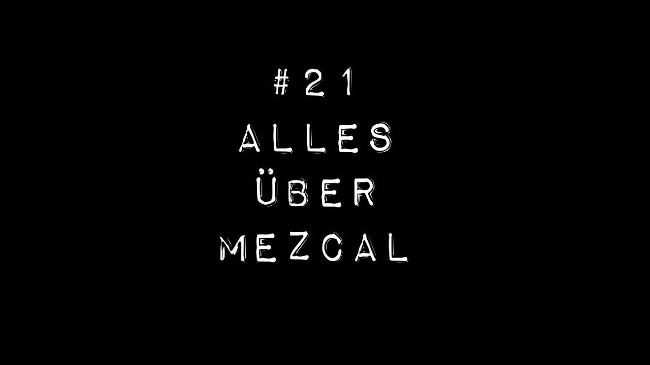 Was ist Mezcal?
