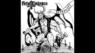 Fatal Embrace - Depravity
