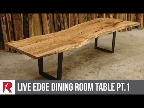 Making a Live Edge Dining Table Part 1 - Rocket Design Furniture