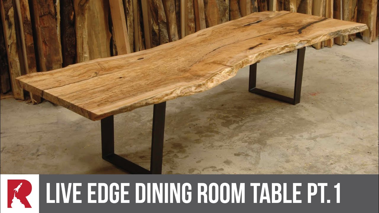 Making A Live Edge Dining Table Part 1   Rocket Design Furniture   YouTube