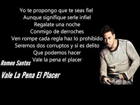 Vale La Pena El Placer – Romeo Santos Letra ♦♦