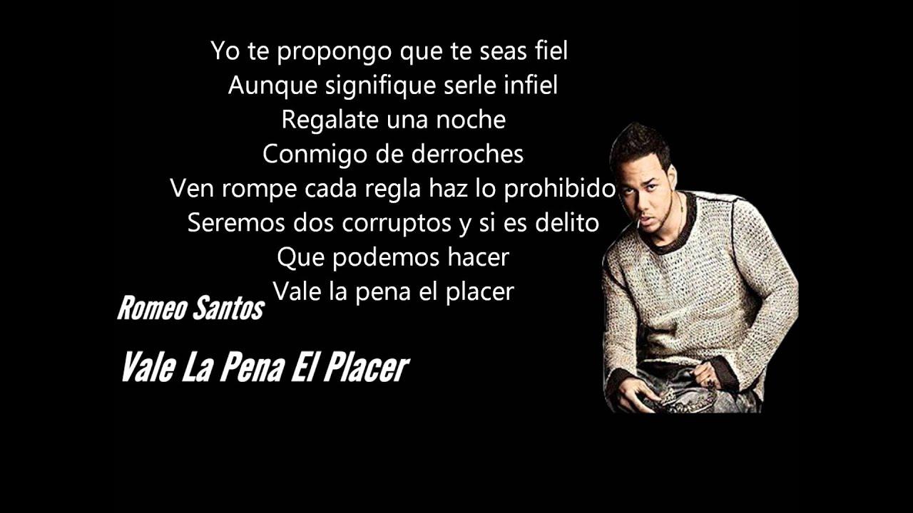 Vale La Pena El Placer - Romeo Santos Letra ♦♦