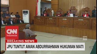 Download Video FULL - Breaking News! Aman Abdurrahman Dituntut Hukuman Mati - Terdakwa Kasus Bom Thamrin MP3 3GP MP4