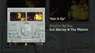 """Stir It Up"" - Bob Marley & The Wailers 