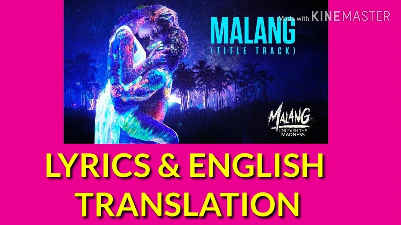 Malang Lyrics With English Translation Aditya Disha Youtube