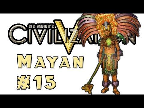 Let's Play: Civilization 5! -- Mayan -- Part 15