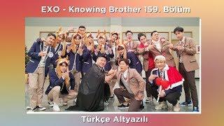 EXO - Knowing Brothers 159. Bölüm Türkçe Altyazılı