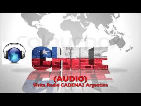 """CHILE Según RADIO Cadena3 Argentina: """"Un País Hipermoderno y Ordenado"""" (AUDIO)"""