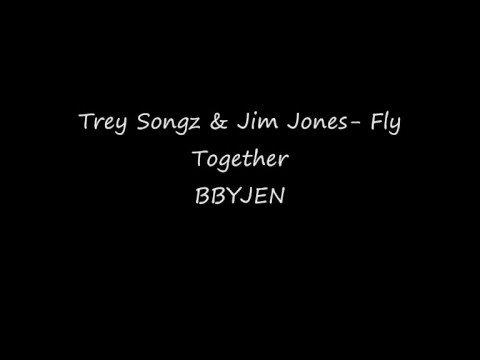 Trey Songz ft. Jim Jones- Fly Together