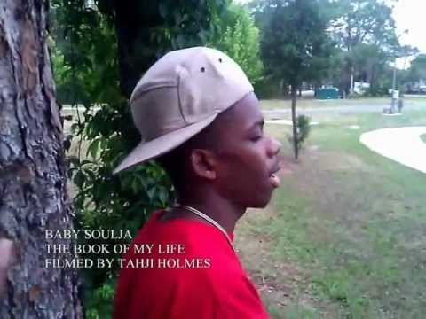 MUSIC VIDEO (THE BOOK OF MY LIFE) BABY SOULJA