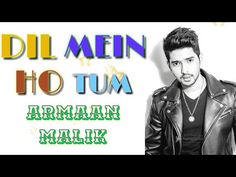 dil-mein-ho-tum---why-cheat-india-by-armaan-malik-lyrical-video