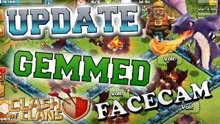 Clash of Clans UPDATE GEMMED    Facecam + DRAGONS LVL 5    NEW SPELLS and leagues