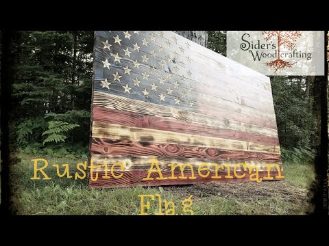 DIY Rustic American flag Build