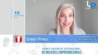 PRIMER ENCUENTRO INTERNACIONAL DE MUJERES EMPRENDEDORAS ¬ EVELYN RIVERA ¬ PERU