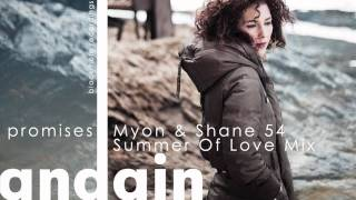 Andain - Promises (Myon & Shane 54 Summer Of Love Mix) YouTube Videos