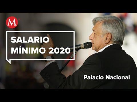 AMLO Anuncia Salario Mínimo Para 2020