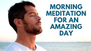 Morning Guided Meditation for an Amazing, Positive & Productive Day (7 Minutes)