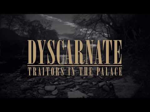 Dyscarnate - Traitors in the Palace(OFFICIAL LYRIC VIDEO)