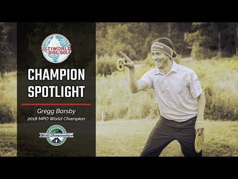 Champion Spotlight - Gregg Barsby - 2018 MPO World Champion