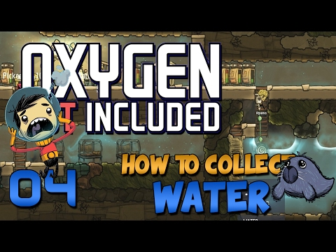 Oxygen Not Included Gameplay - Oxygen Not Included Let's Play - Ep 4- How to get Water Bottles