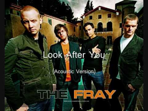 The Fray - Look After You (Acoustic Version)