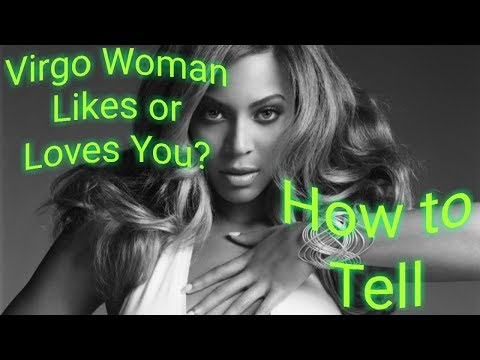 Virgo Woman Likes or Loves You? Tips on How to Tell - YouTube