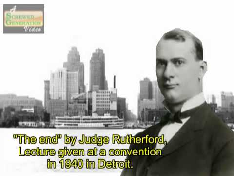 """The End"" by Judge Rutherford 1940 Detroit Jehovah's witness convention"