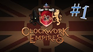 Clockwork empires : little dang ol colony : 1