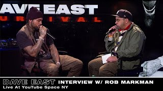 Dave East & Rob Markman Q&A (Live At YouTube Space NY)