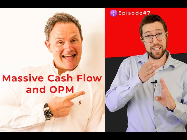 Justin Whittemore - Massive Cash Flow and OPM