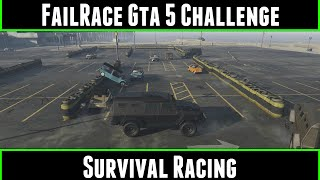 FailRace Gta 5 Challenge Survival Racing